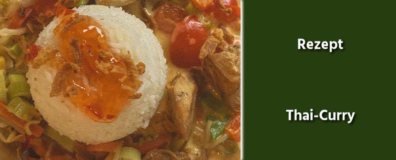 Rezept - Thailändische Küche -Thai-Curry